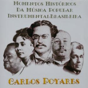 Momentos Históricos da Música Popular Instrumental Brasileira