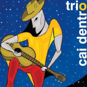 Trio Cai Dentro